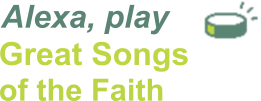 Play Great Songs of the Faith!